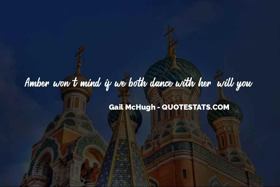 Dance Till Quotes #10711