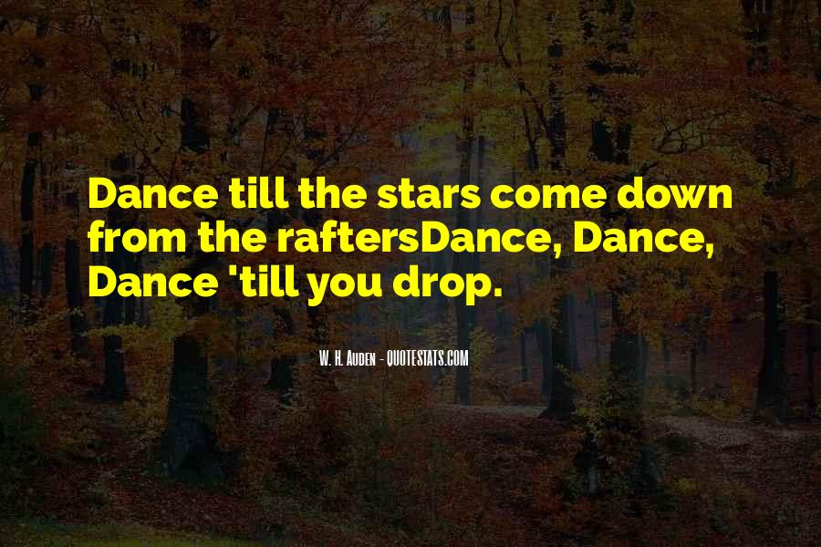 Dance Till Quotes #1072730