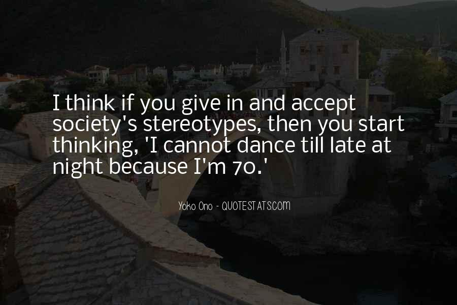 Dance Till Quotes #1117321