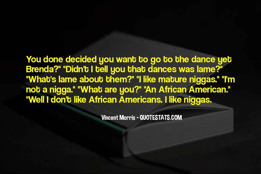 Dance Till Quotes #11638