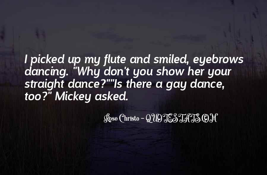 Dance Till Quotes #12861
