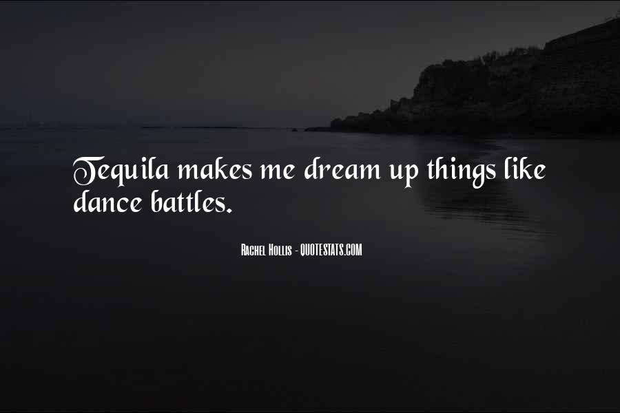 Dance Till Quotes #13485