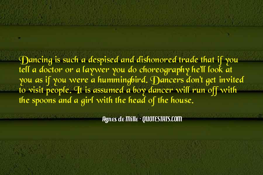 Dance Till Quotes #16104