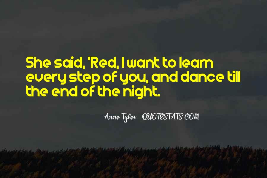 Dance Till Quotes #1626006