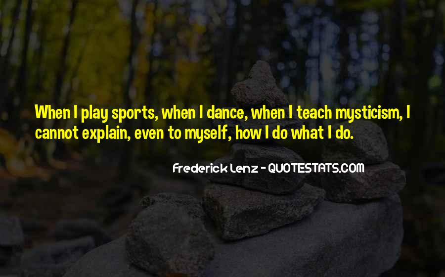 Dance Till Quotes #16762