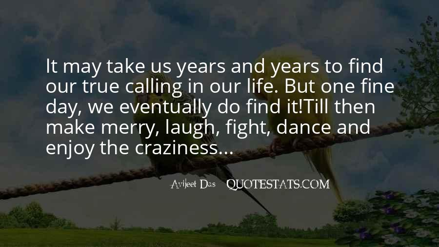 Dance Till Quotes #254579