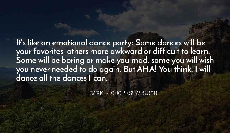 Dance Till Quotes #2937