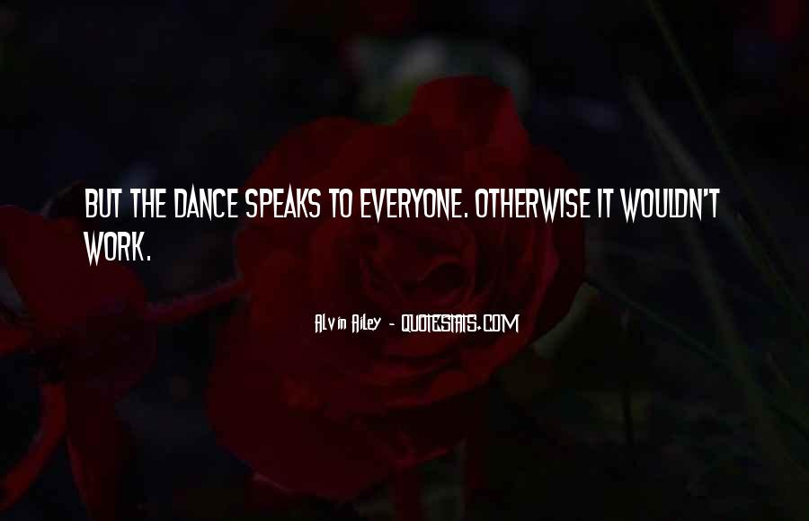 Dance Till Quotes #7137
