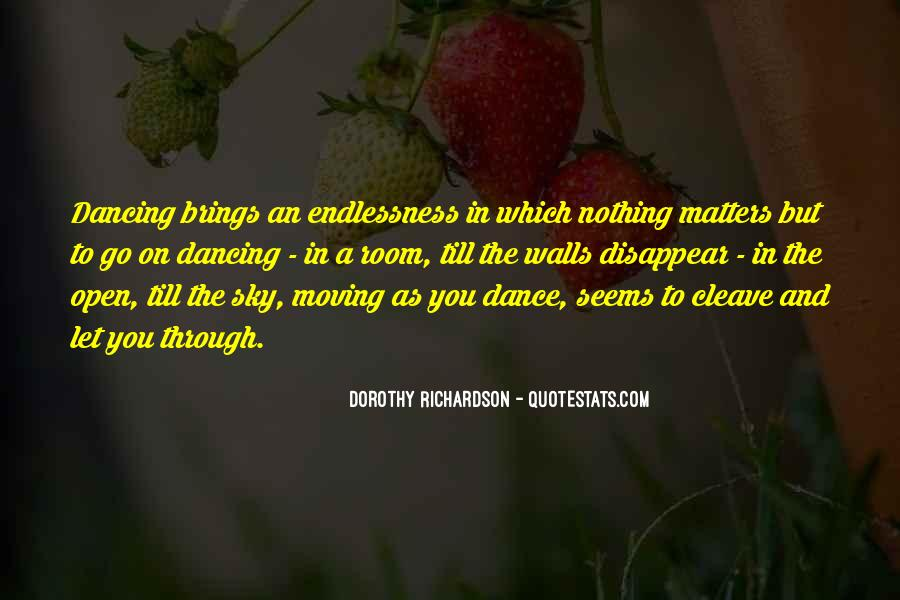 Dance Till Quotes #766180