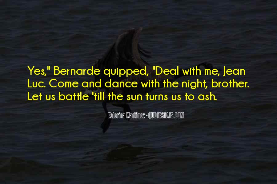 Dance Till Quotes #980308