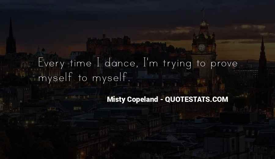 Dance Till Quotes #9951
