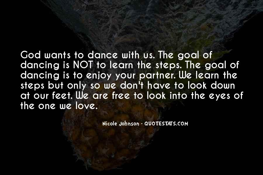 Dance With Your Love Quotes #1242269