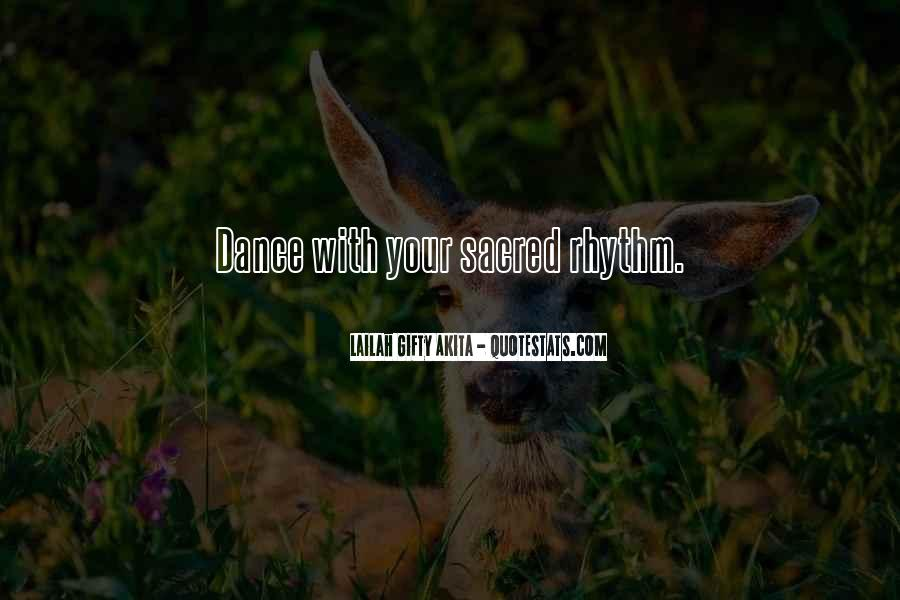 Dance With Your Love Quotes #1416143
