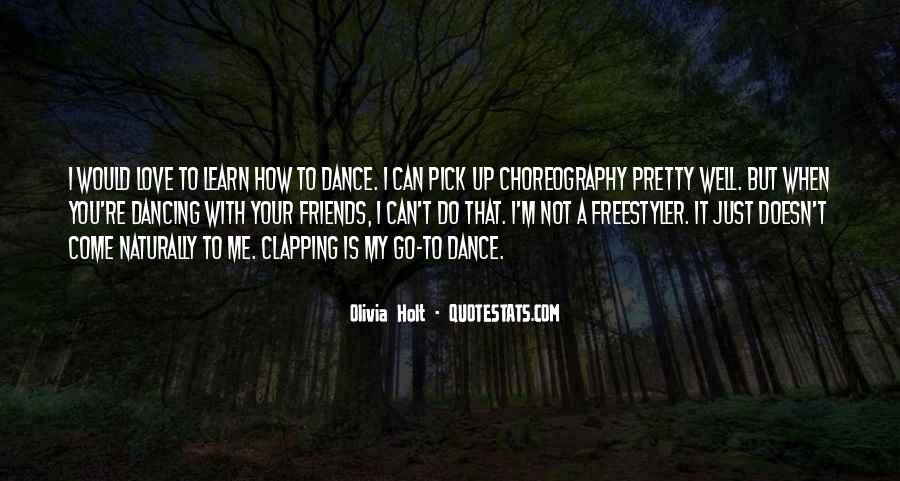 Dance With Your Love Quotes #1452613