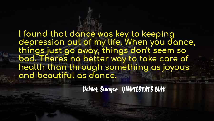 Dance Your Life Away Quotes #653194
