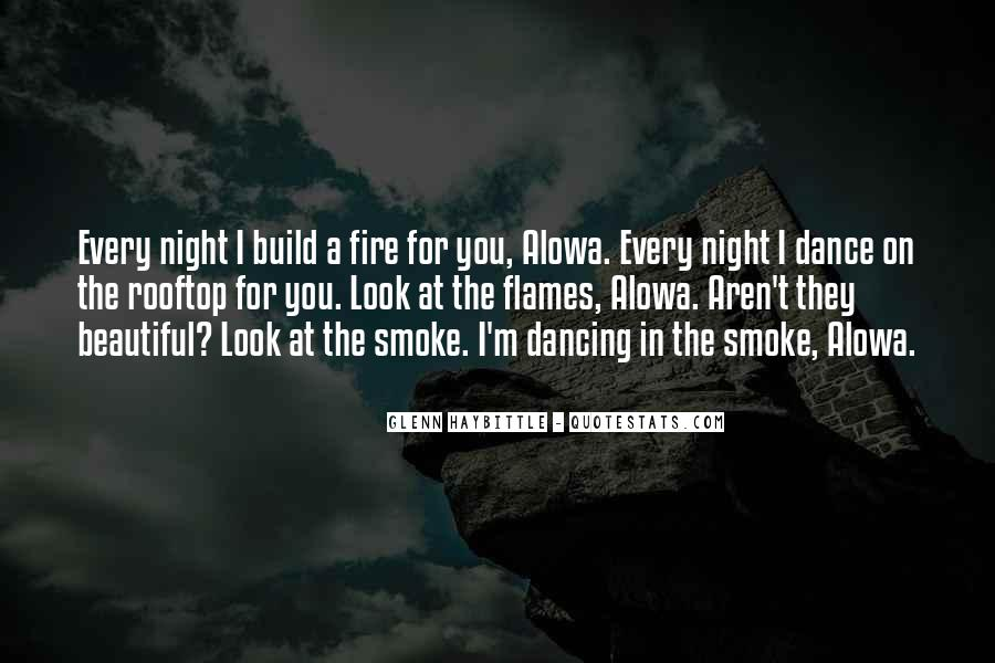 Dancing In The Flames Quotes #773615