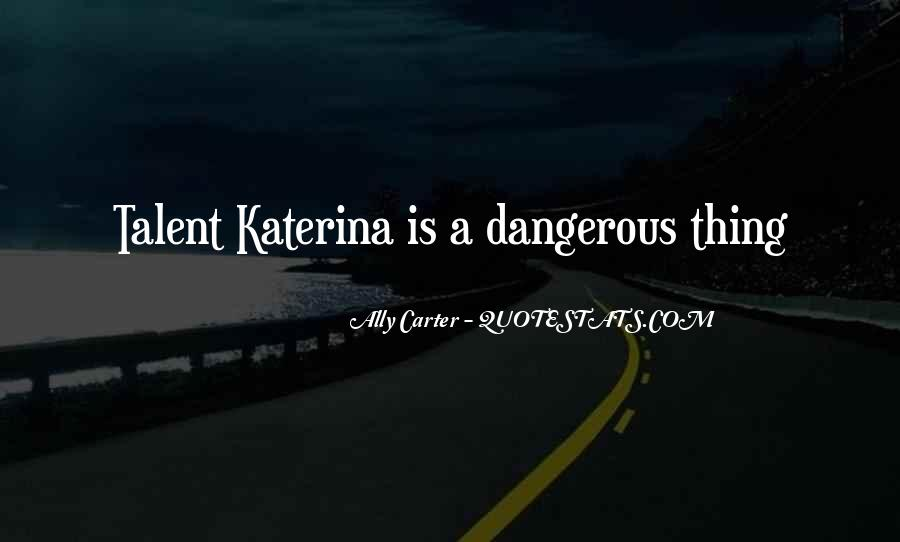 Quotes About Katerina #1404984