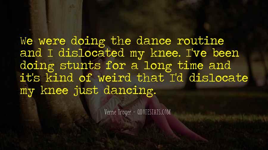 Dancing Stunts Quotes #30924