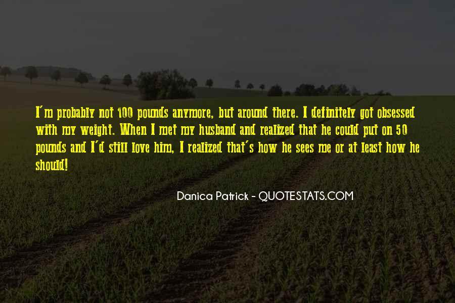 Danica Quotes #287731