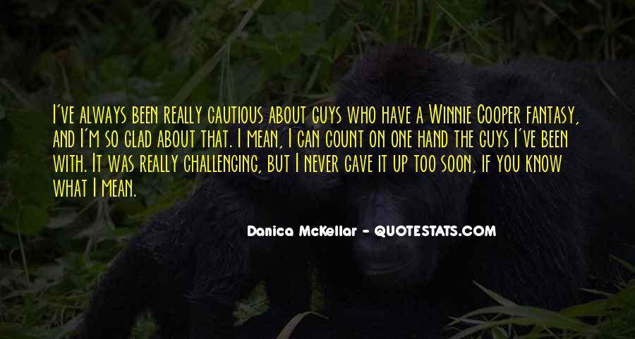 Danica Quotes #301599