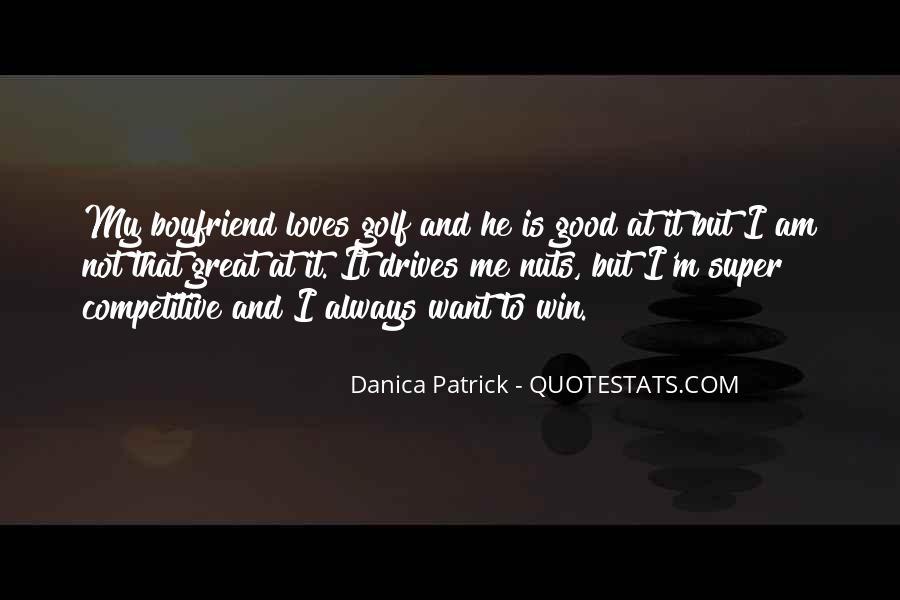 Danica Quotes #350444
