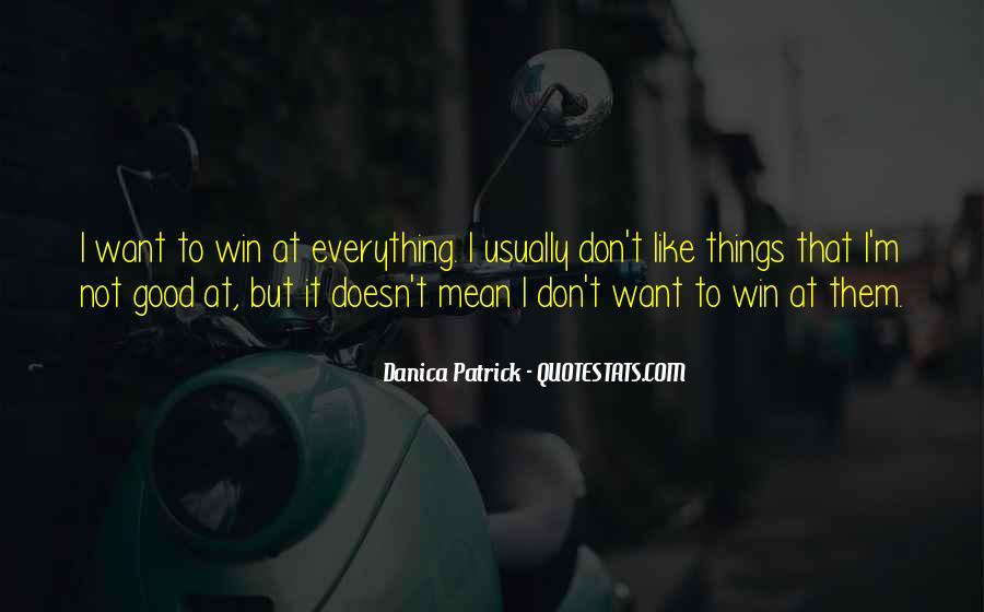 Danica Quotes #37517