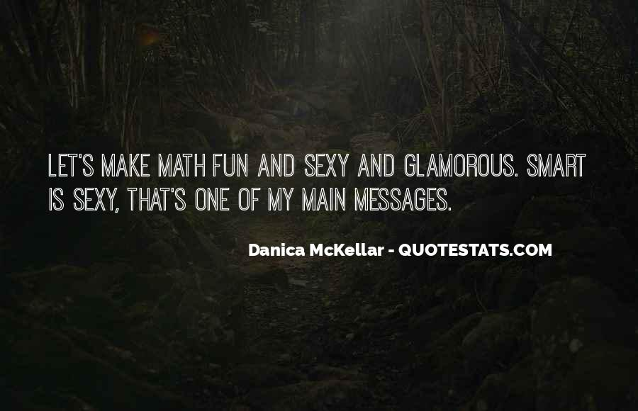 Danica Quotes #435222