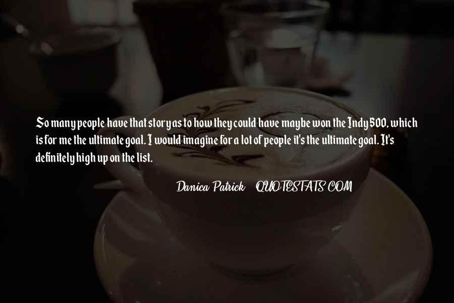 Danica Quotes #701314