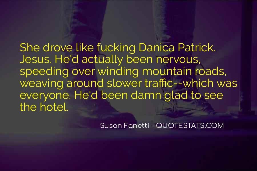 Danica Quotes #789437