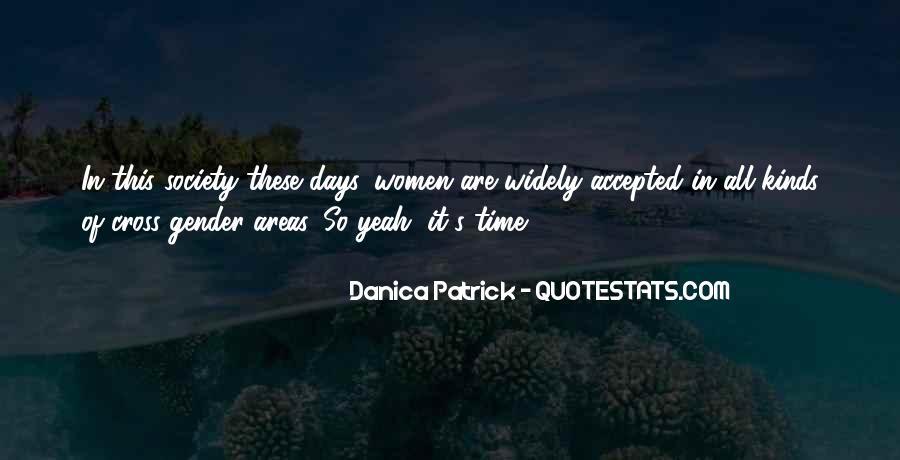 Danica Quotes #811278