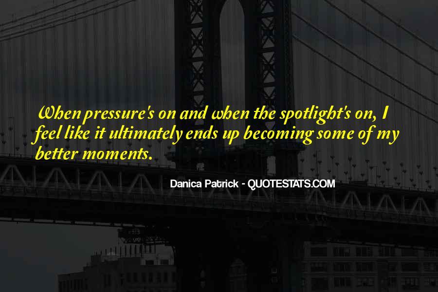 Danica Quotes #840263