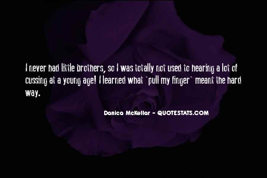 Danica Quotes #849526