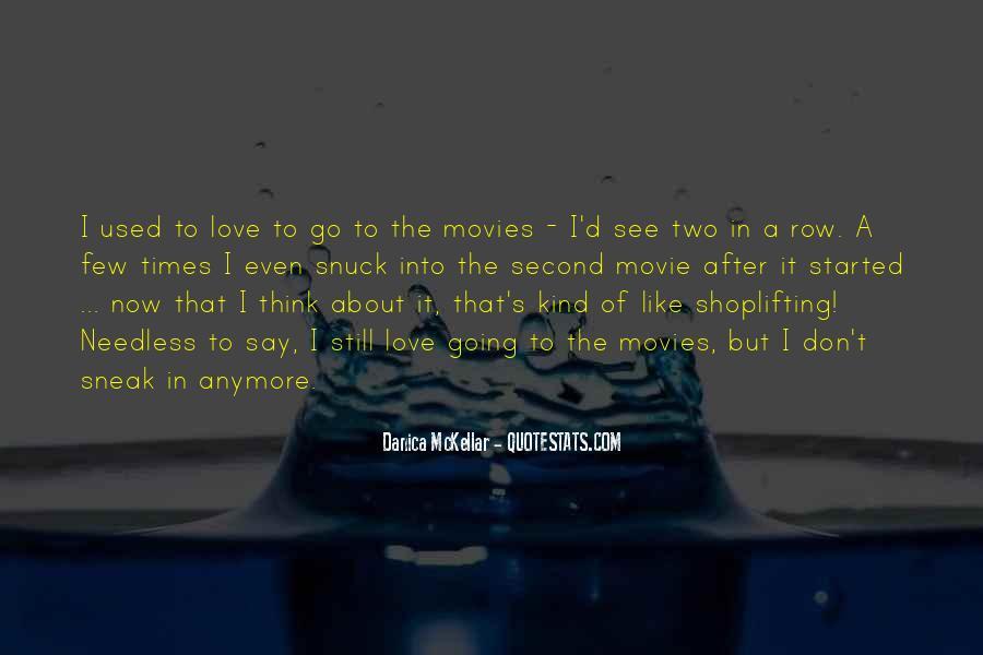 Danica Quotes #851969