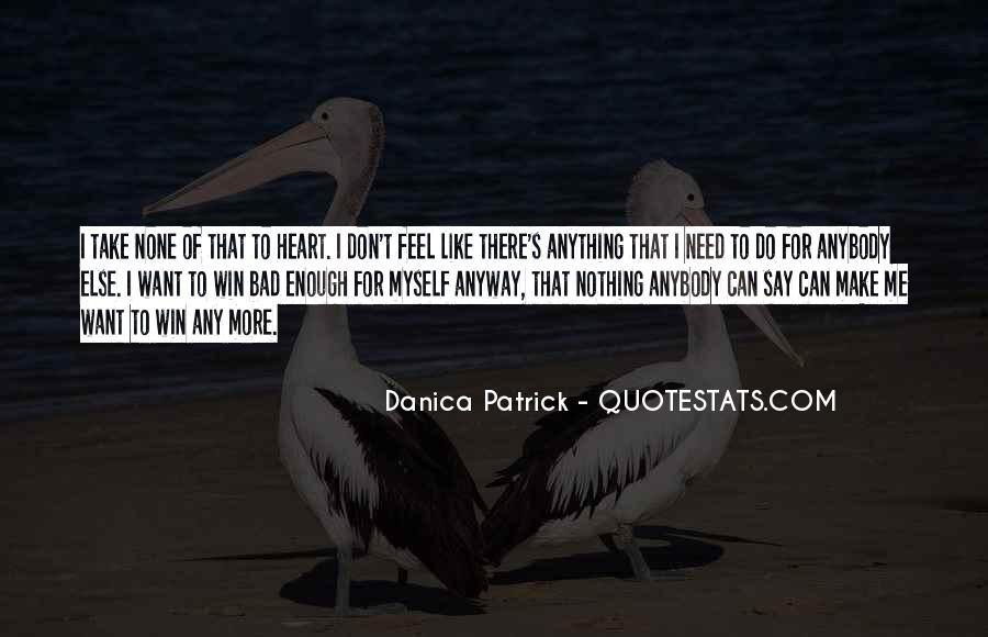 Danica Quotes #910210