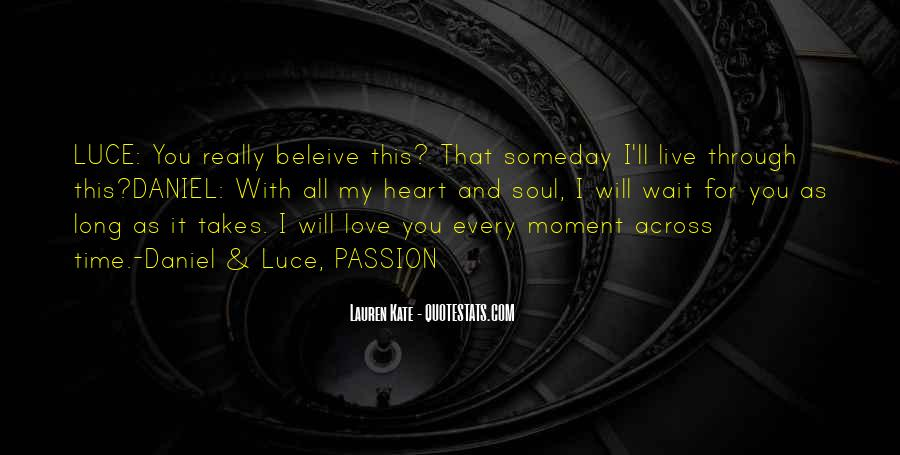 Daniel And Luce Quotes #1043142