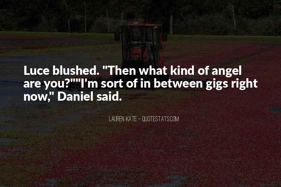 Daniel And Luce Quotes #1462631