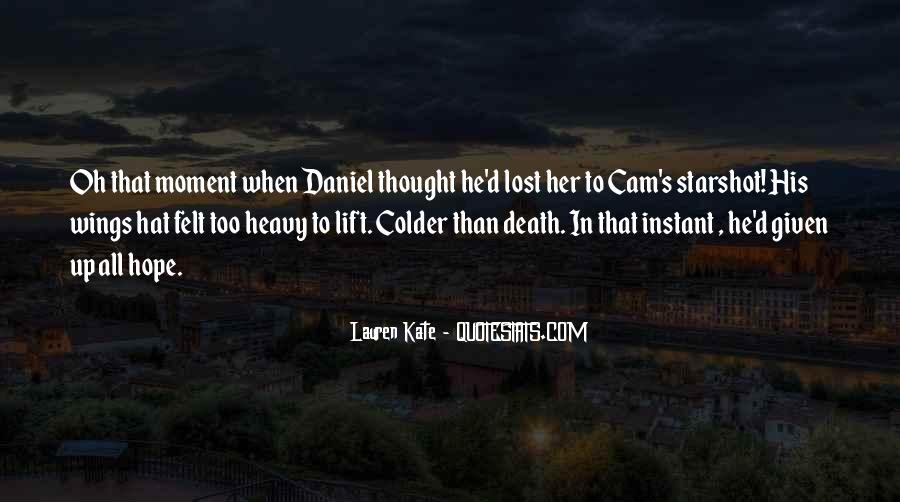 Daniel And Luce Quotes #1768249