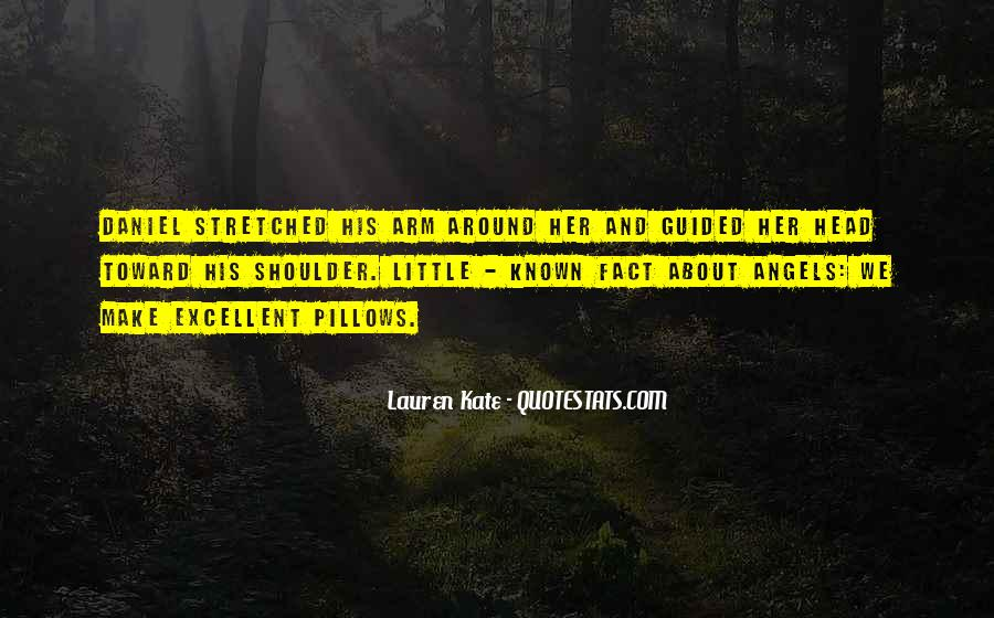 Daniel And Luce Quotes #3876