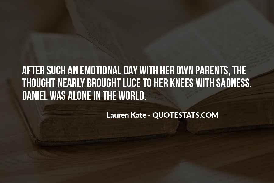 Daniel And Luce Quotes #45987