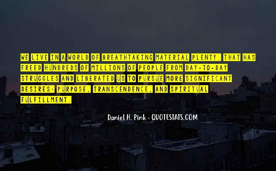 Daniel Pink Whole New Mind Quotes #15798