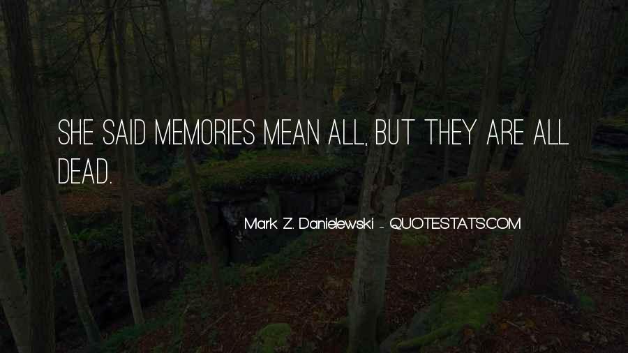 Danielewski Quotes #1019229