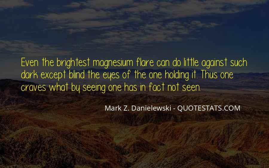 Danielewski Quotes #1078850