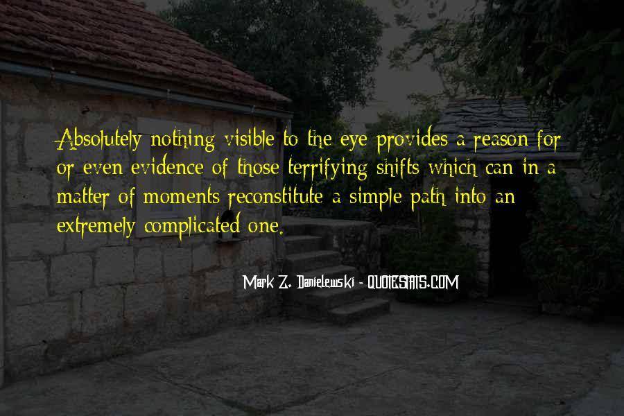 Danielewski Quotes #1301718
