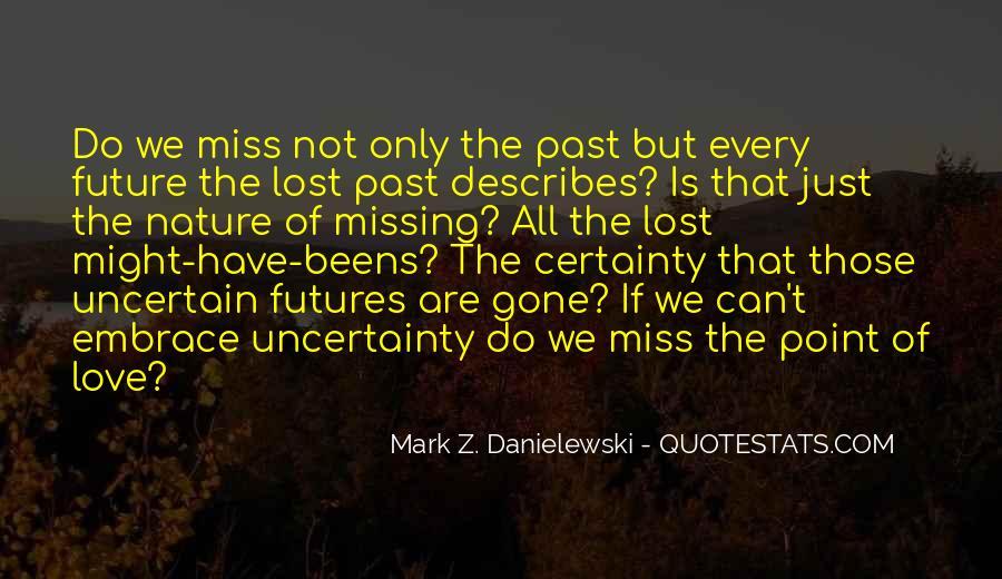 Danielewski Quotes #1329392