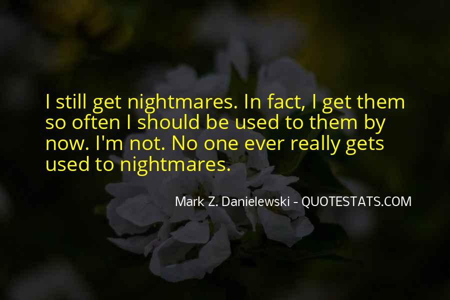 Danielewski Quotes #1349682