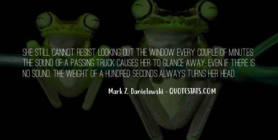 Danielewski Quotes #327563