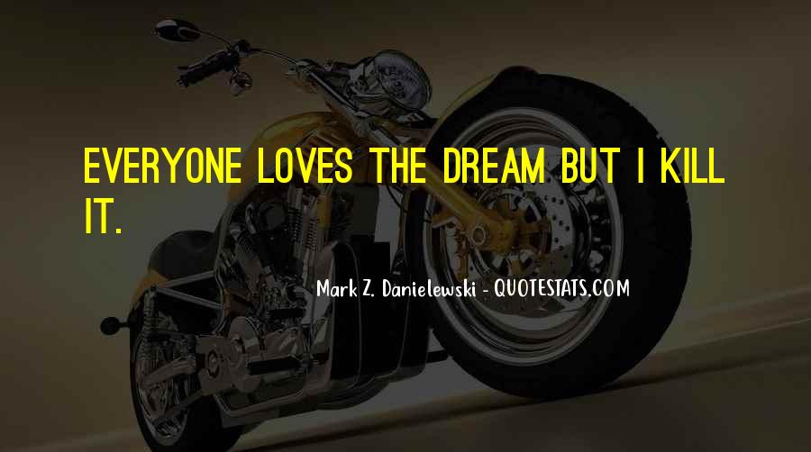 Danielewski Quotes #358770