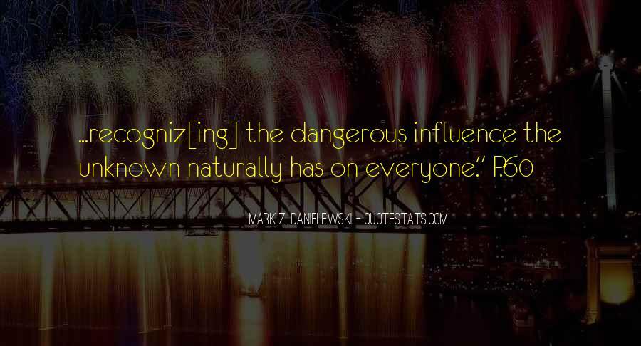 Danielewski Quotes #417690