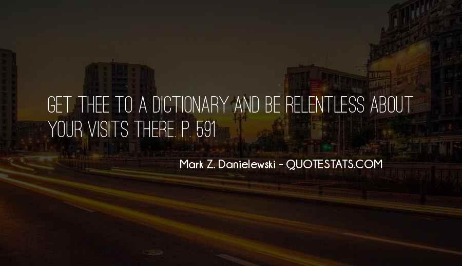 Danielewski Quotes #473343