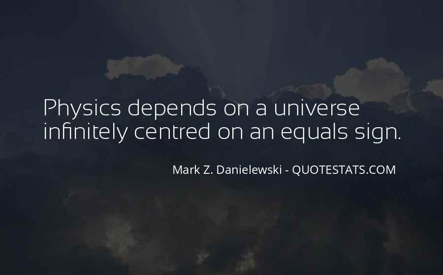 Danielewski Quotes #688313